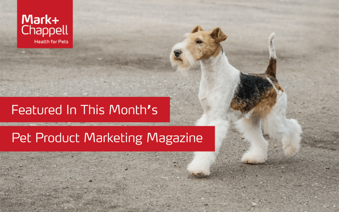 Featured In This Month's Pet Product Marketing Magazine